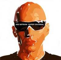 Joe Satriani Super Colossal Album